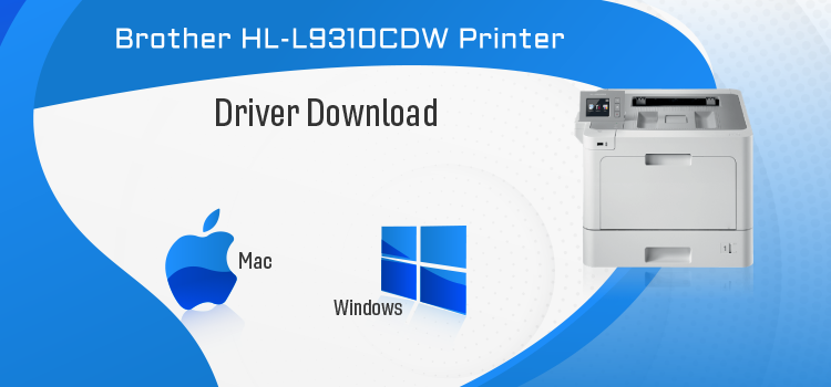 Brother HL-L9310CDW Driver