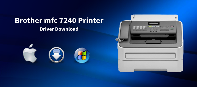 Brother MFC-7240 Driver   Download and Install Printer Software
