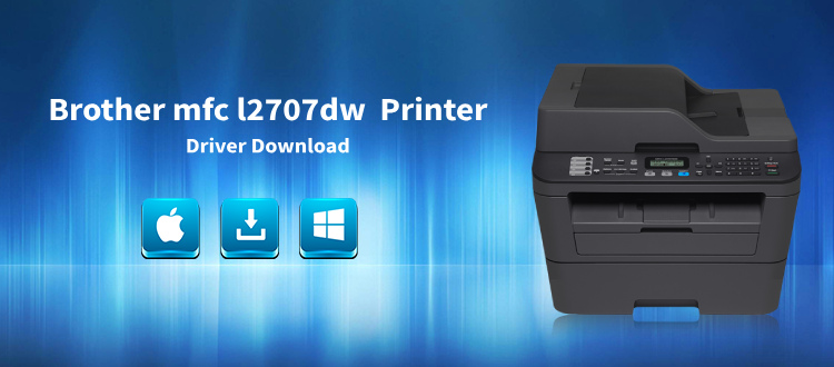 brother mfc-l2707dw driver download