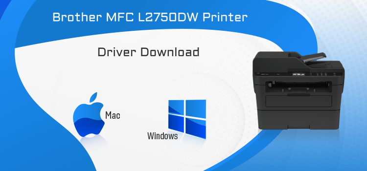 brother mfc-l2750dw driver