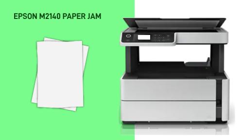 EPSON M2140 PAPER JAM