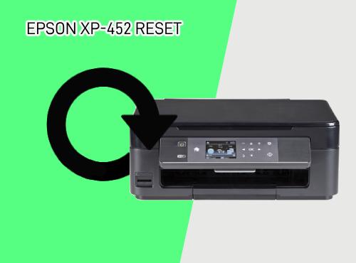 How To Reset Epson XP-452?