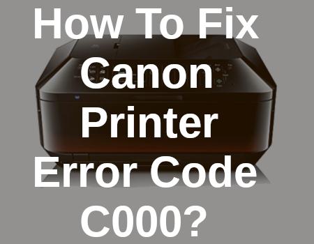 Canon Printer Code C000