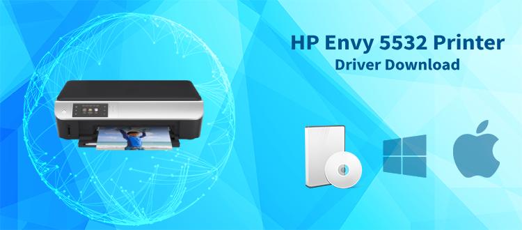 hp envy 5532 driver download