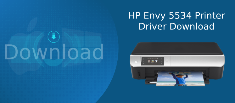 hp envy 5534 driver download