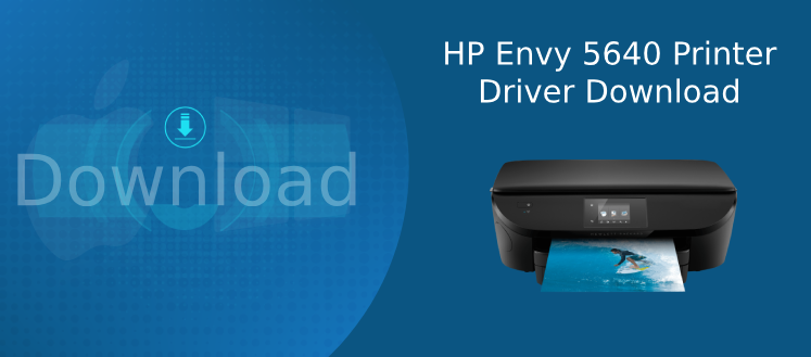 hp envy 5640 driver download