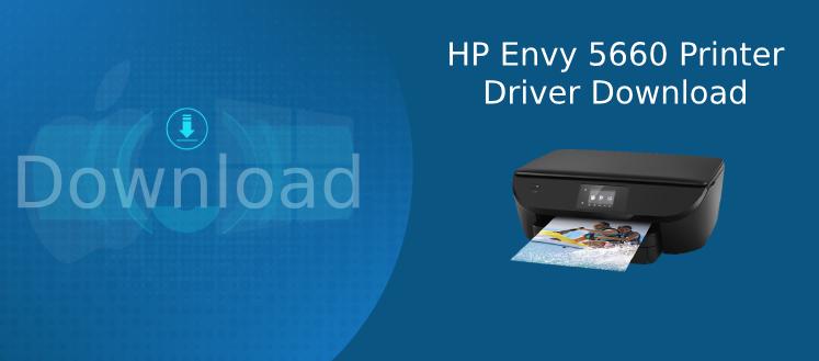 hp envy 5660 driver download