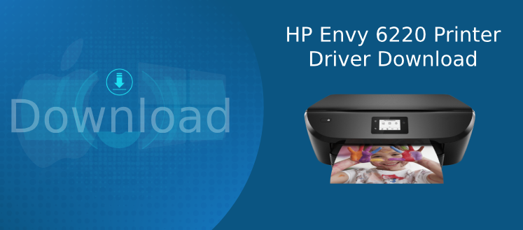 hp envy 6220 driver download