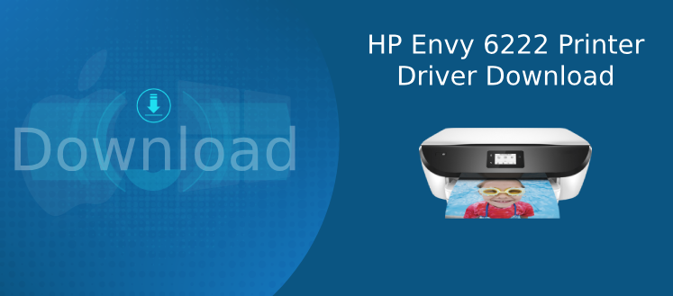 hp envy 6222 driver download