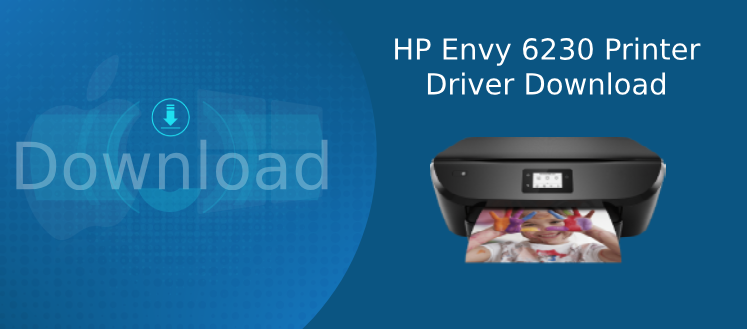 hp envy 6230 driver download