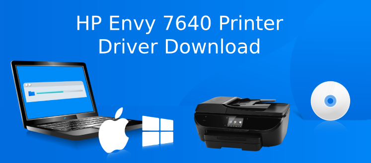 HP Envy 7640 Driver Download | Guide to download printer driver