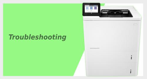 HP Laserjet M611x Troubleshooting