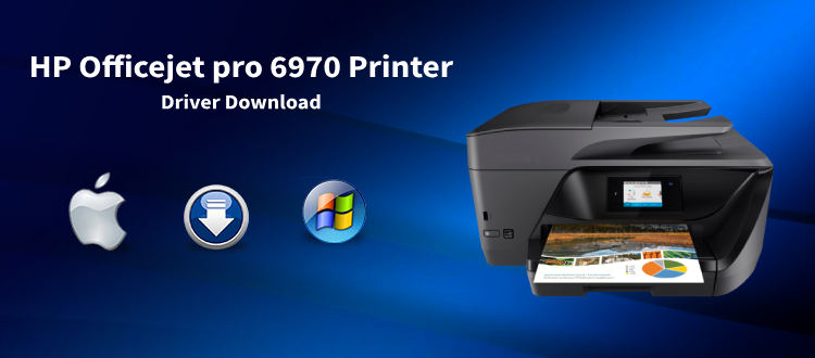 HP Officejet Pro 6970 Driver Download | Install Ojpro6970 driver