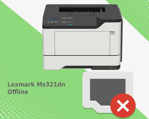 Lexmark Ms321dn Offline